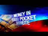Money In Your Pocket Minute: 3-11-16