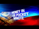Money In Your Pocket Minute: 4-1-16