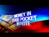 Money In Your Pocket Minute: 4-26-16