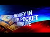 Money In Your Pocket Minute 07 18 16