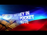 Money In Your Pocket Minute: 1-31-17