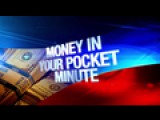 Money In Your Pocket Minute: 2-17-17