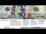 New High Tech $100 Bill Set For Circulation