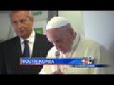 Pope Francis Calling For Peace In South Korea