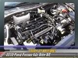 2010 Ford Focus 4dr Sdn SE - Acura Of Fremont, Fremont