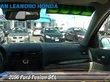 2006 Ford Fusion SEL - San Leandro Honda, Hayward Oakland Bay Area