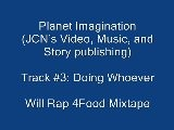 3. Doing Whoever Will Rap 4Food The Mixtape