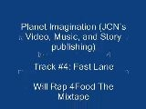 4. Fast Lane Will Rap 4Food The Mixtape