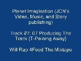 7. Producing The Track T-Paining Away Will Rap 4Food