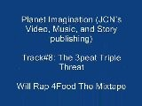 8. The 3Peat Triple Threat Will Rap 4Food