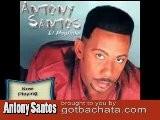 Bachata Songs Remix 2011 Antony Santos