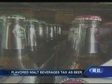 Bill To Tax Flavored Malt Beverages As Beer Wins Final Approval, Cassie Anderson Reports