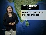 Coastal Andhra, Tamil Nadu Brace For Cyclone Thane