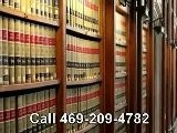 Criminal Lawyer Grand Prairie Call 469-209-4782 For