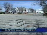 Centennial Mall Update, Catherine Crane Reports
