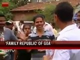 Goa Elections: It&#039 S All In The Genes