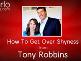 How To Get Over Shyness, From Tony Robbins