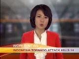 INDONESIA TORNADO ATTACK KILLS 14