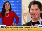 Ian Somerhalder Wants To Get Dirty With Fans