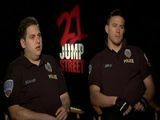 Jonah Hill And Channing Tatum Of 21 Jump Street