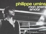 Philippe Uminski &ndash Mon Premier Amour