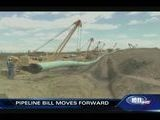 Pipeline Bill Moves Forward - Cassie Anderson Reporting