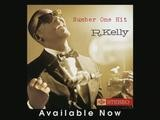 R. Kelly &ndash Number One Hit Audio