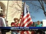 Right To Life: Standing Up For A Cause