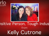 Sensitive Person, Tough Industry, From Kelly Cutrone