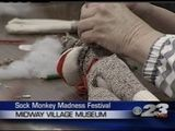 Sock Monkey Madness Takes Over Midway Village Museum