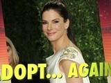 Sandra Bullock Ready To Adopt Again?