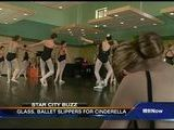 Star City Buzz: Cinderella&#039 S Glass, Ballet Slippers, Deb Tuff Reports