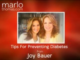 Tips For Preventing Diabetes From Joy Bauer