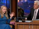 The Tonight Show With Jay Leno Amanda Seyfried Preview
