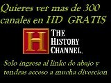 TELEVISION GRATIS POR INTERNET The History Channe En Vivo