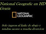 TELEVISION GRATIS POR INTERNET National Biografic Channel En Vivo