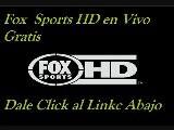 TELEVISION GRATIS POR INTERNET Fox Deportes En Vivo