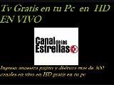 TELEVISION GRATIS POR INTERNET Canal De Las Estrellas