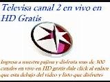 TELEVISION GRATIS POR INTERNET Televisa Canal 2 En Vivo