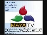 TELEVISION GRATIS POR INTERNET Maya Tv En VCivo