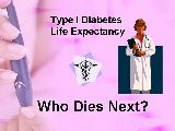 Type 1 Diabetes Life Expectancy - Who Dies Next?