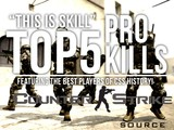 Top 5 PRO Kills Episode 8 By Tweeday Counter-Strike: Source Gameplay Countdown