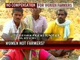 Women Farmers Ignored In Andhra Pradesh