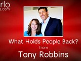 What Holds People Back, From Tony Robbins