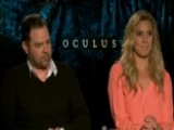 'Oculus' Stars Talk Fear, Thrills