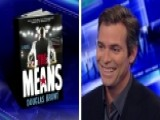 Douglas Brunt Discusses New Book 'The Means'