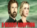 'Deadly Adoption' Lifetime's Finest Achievement?
