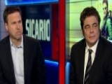 'Sicario' Star Benicio Del Toro Talks Drug War At Border