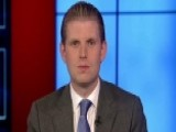 Eric Trump: 'We Need To Put America First'