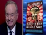 Bill O'Reilly Talks New Book 'Killing The Rising Sun'